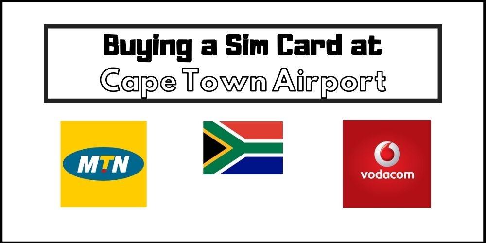 Buying a Sim Card at Cape Town Airport in 2021