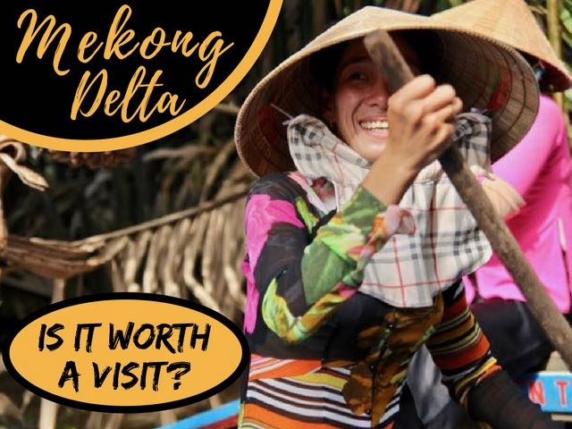is mekong delta worth a visit