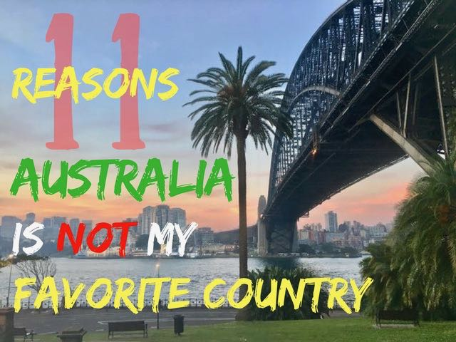why australia is not my favorite country