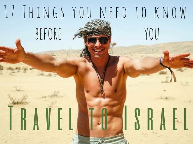 17 Things You Need To Know Before You Travel To Israel