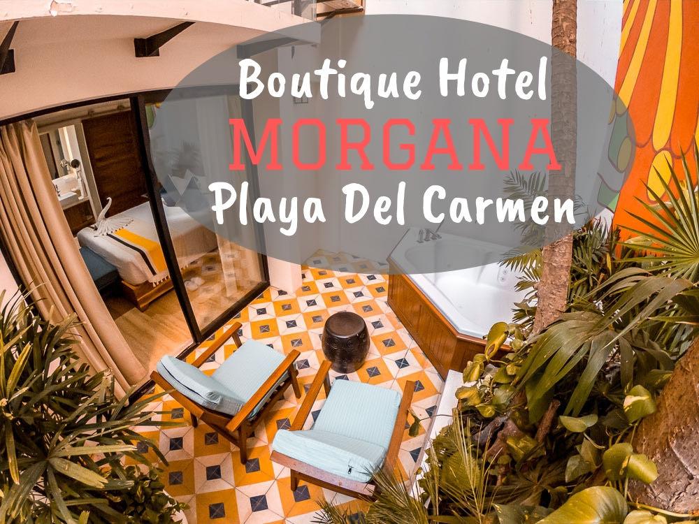 Review Boutique Hotel Morgana | Playa del Carmen