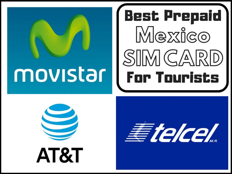 Best Prepaid Mexico Sim Card For Tourists In 2019 Traveltomtom