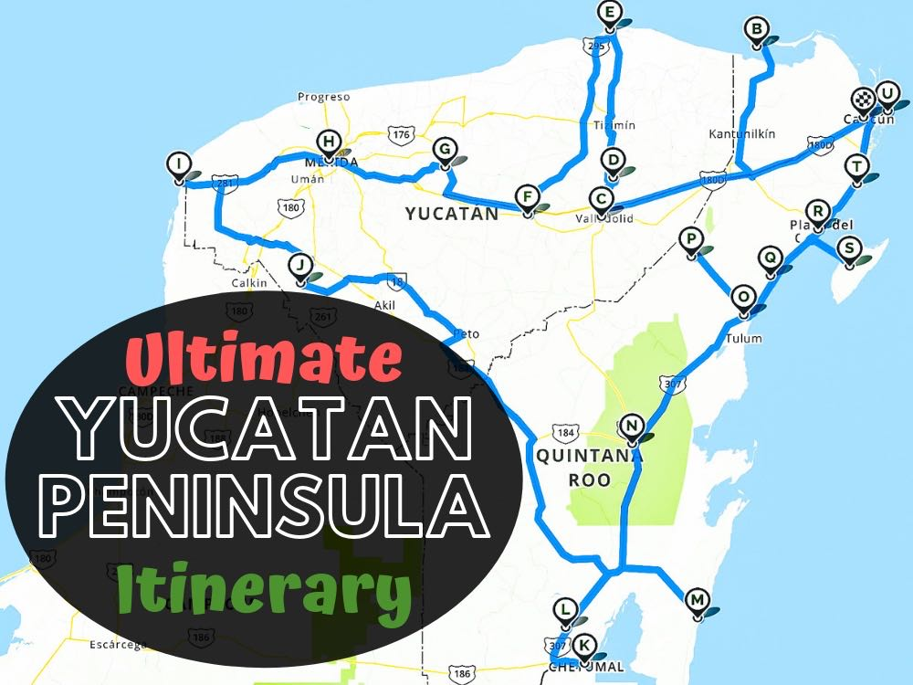 The Ultimate Yucatan Peninsula Itinerary & 21 Places To Visit ... on london road map, bahia road map, quintana roo road map, england road map, somerset road map, portland road map, scotland road map, india road map, brazil road map, playa del carmen road map, sao paulo road map, chihuahua road map, ireland road map, italy road map, merida map, colombia road map, mexico road map, south australia road map, yukon road map, norfolk road map,