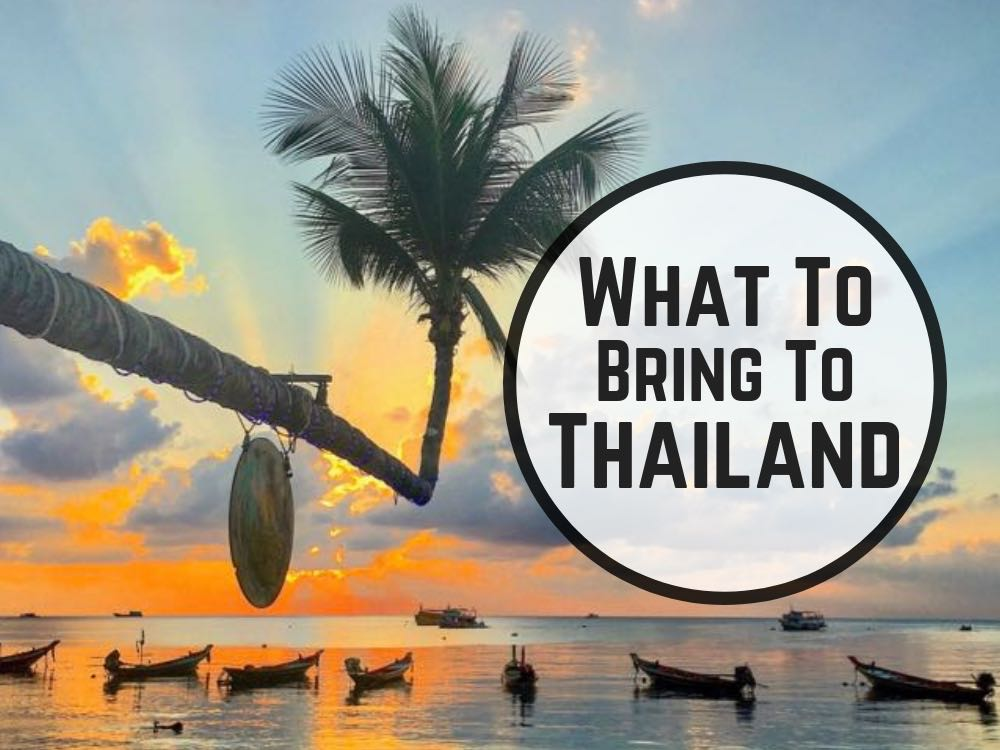 What To Pack For Thailand | Packing List With 40 Things To Bring