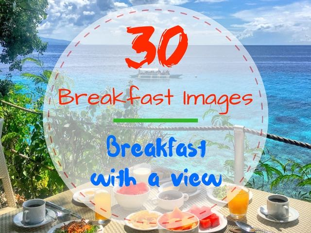 30 Hotel Breakfast Images With A Breathtaking View