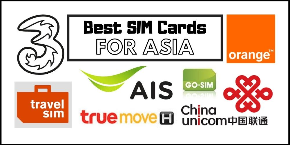 11 Best Data Sim Cards for Asia in 2021
