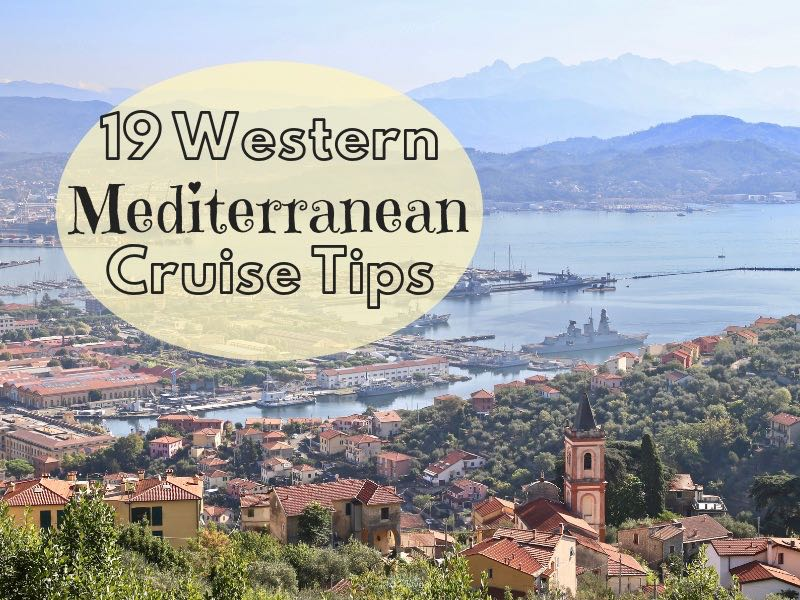 19 Western Mediterranean Cruise Tips (incl. excursions)