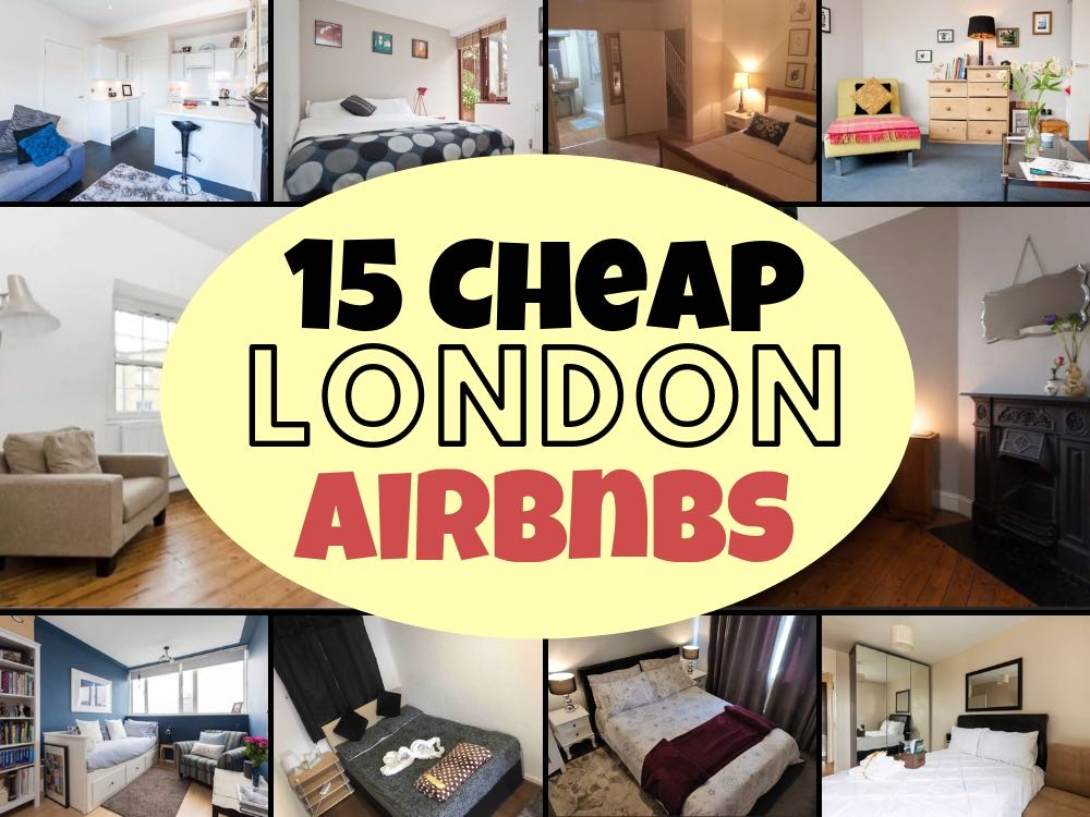 15 Great Cheap Airbnbs in London - Traveltomtom net