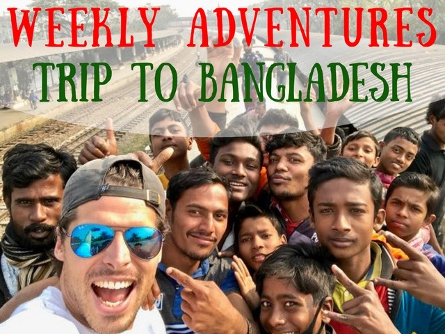 my trip to bangladesh